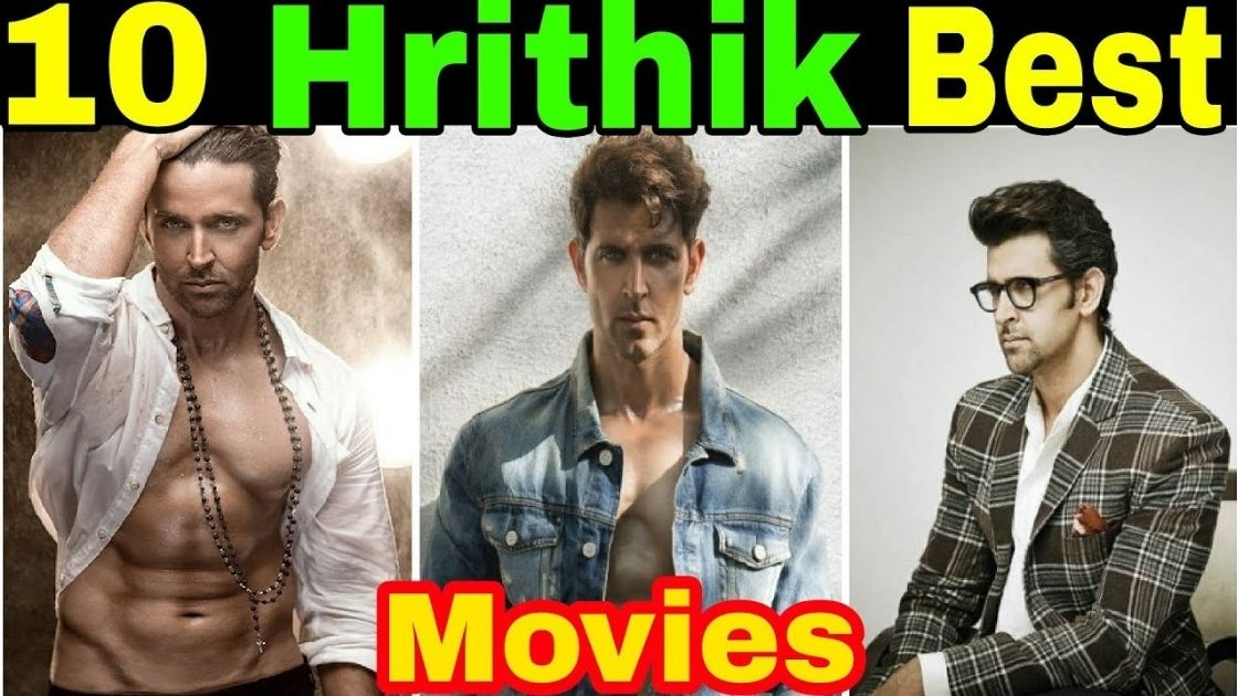 10 Hrithik Roshan Best Movies, You Must Watch